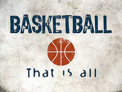Basketball That Is All Poster