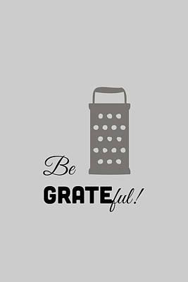 Be Grateful Poster by Nancy Ingersoll