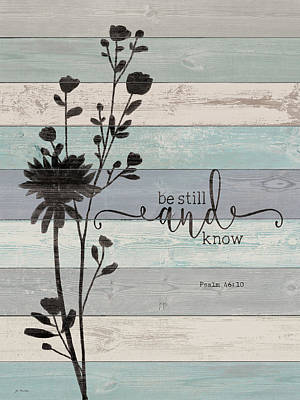 Be Still Poster by Jo Moulton