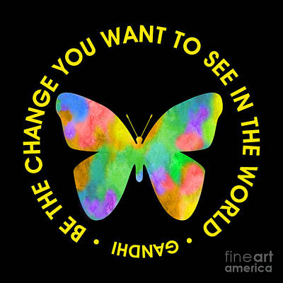 Be The Change - Butterfly In Circle Poster by Ginny Gaura