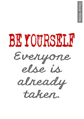 Be Yourself Oscar Wilde Quote Poster by Nik Helbig