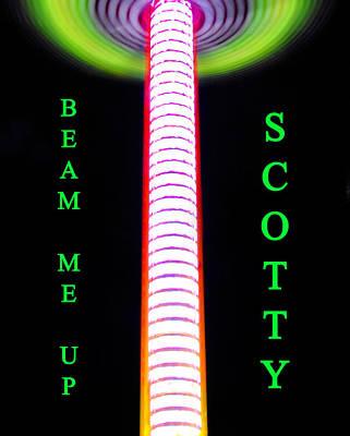 Beam Me Up Scotty Poster