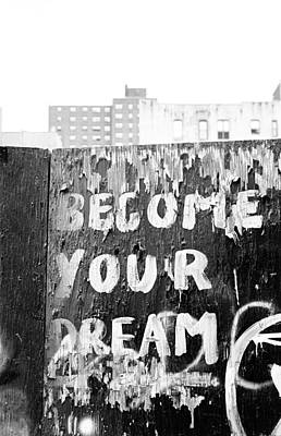 Become Your Dream Poster by Dave Beckerman