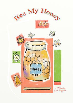 Poster featuring the digital art Bee My Honey by Arline Wagner