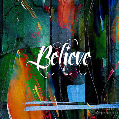 Believe Inspirational Art Poster by Marvin Blaine