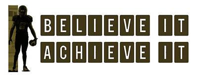 Believe It Achieve It Poster