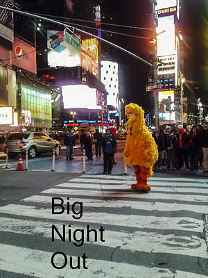 Big Birds Big Night Out In Nyc Poster by Scott Campbell