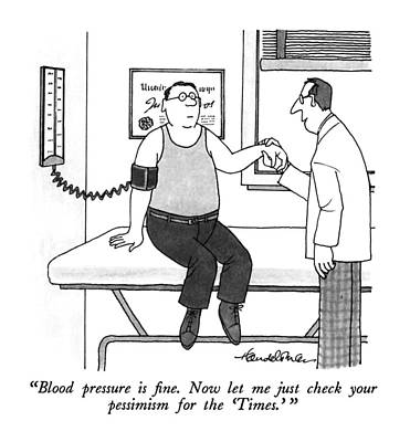 Blood Pressure Is Fine.  Now Let Me Just Check Poster by J.B. Handelsman