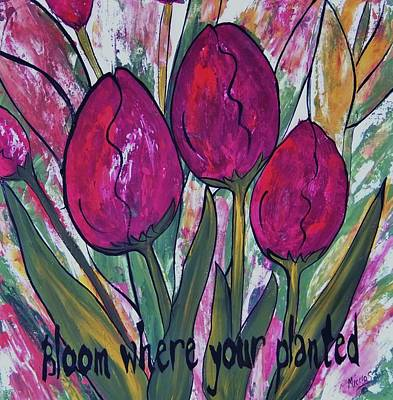 Bloom Where Your Planted Tulip Abstract Poster by Cindy Micklos