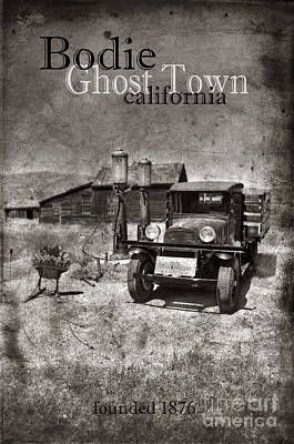 Bodie Ghost Town Black And White Poster by Jill Battaglia