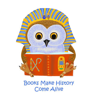 Books Make History Come Alive Poster by Leena Pekkalainen