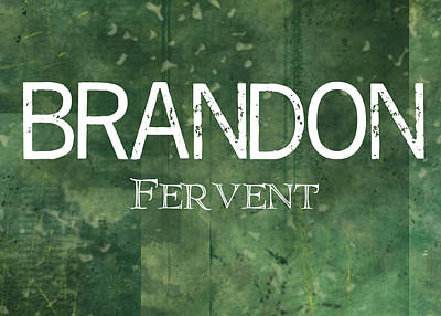 Brandon - Fervent Poster by Christopher Gaston