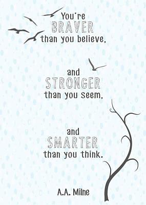 Braver Stronger Smarter Poster