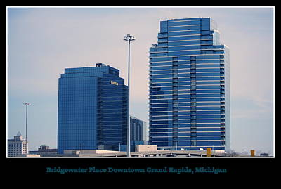 Bridgewater Place Downtown Grand Rapids Michigan Poster