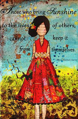 Bring Sunshine Inspirational Christian Artwork Poster by Janelle Nichol