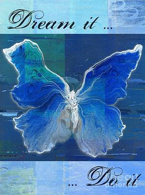 Butterfly Art - Dream It Do It - 99t02 Poster by Variance Collections