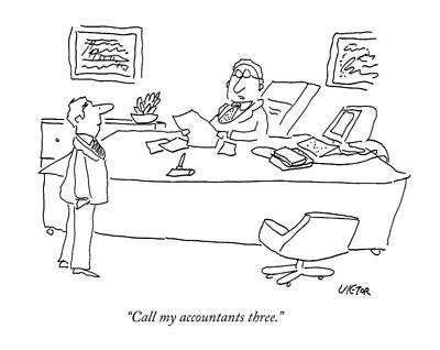 Call My Accountants Three Poster by Dean Vietor