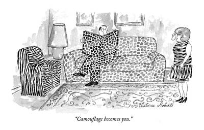 Camouflage Becomes You Poster by Victoria Roberts