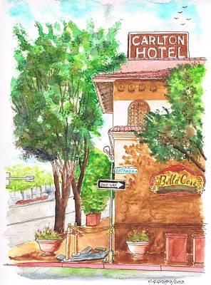 Carlton Hotel En Atascadero - California Poster by Carlos G Groppa