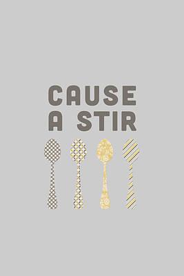 Cause A Stir Poster