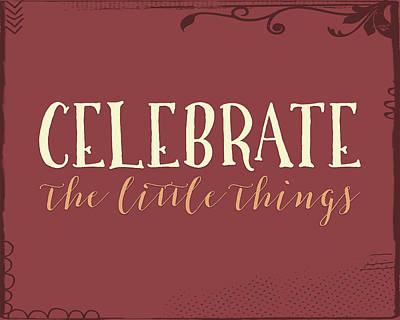 Celebrate The Little Things Plus Poster