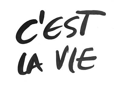 C'est La Vie Poster by South Social Studio