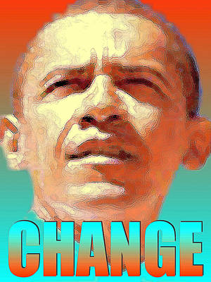 Barack Obama Change - Poster Poster by Art America Gallery Peter Potter