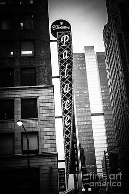 Chicago Cadillac Palace Theatre Sign In Black And White Poster by Paul Velgos