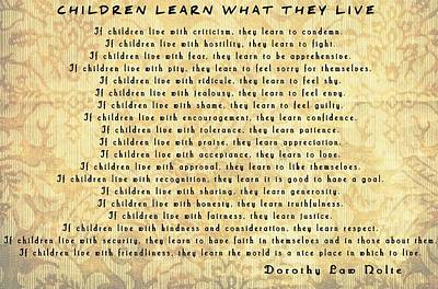 Children Learn What They Live Inspiration Poster by Dan Sproul