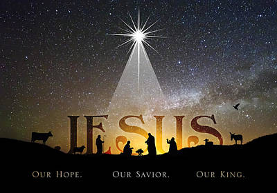 Jesus Our Hope Savior And King Poster