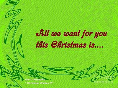 Christmas Cards And Artwork Christmas Wishes 21 Poster by Gert J Rheeders