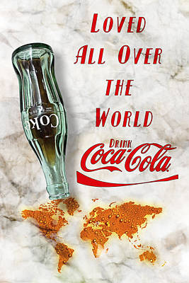 Poster featuring the photograph Coca Cola Loved All Over The World 2 by James Sage