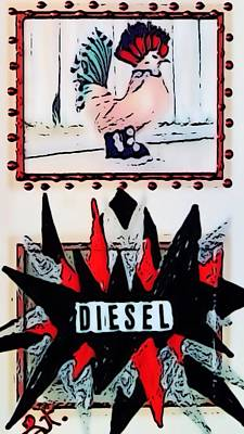Poster featuring the digital art Cock Diesel by Lisa Piper