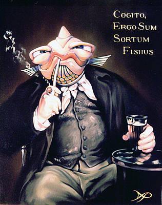 Cogito Ergo Sum Sortum Fishus Poster
