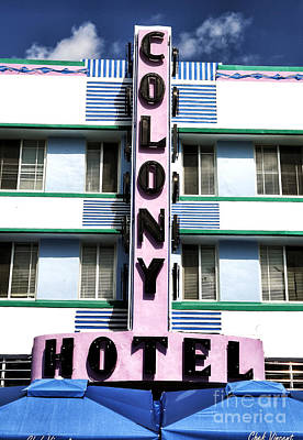 Colony Hotel Poster by John Rizzuto
