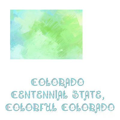 Colorado - Centennial State - Colorful Colorado - Map - State Phrase - Geology Poster