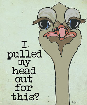 Cranky Ostrich Poster by Shanni Welsh