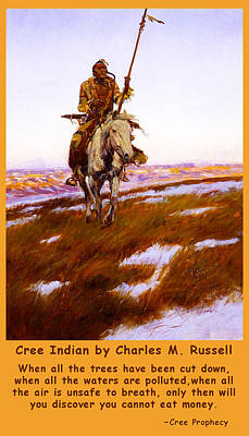 Cree Indian Prophecy Poster by Charles Russell