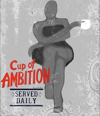 Cupofambition Poster by Romaine Head