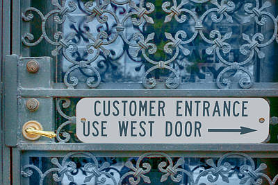 Customer Entrance Poster by Nikolyn McDonald