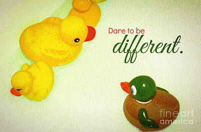 Poster featuring the digital art Dare To Be Different by Valerie Reeves