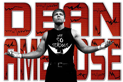 Dean Ambrose Why So Serious Poster by Anibal Diaz