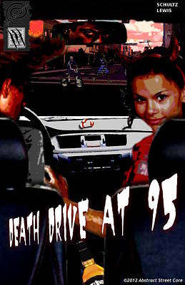 Death Drive At 95 Poster by Sean Lewis