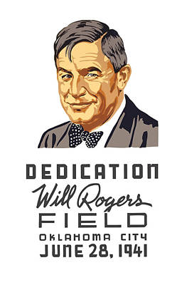 Dedication Will Rogers Field Poster by War Is Hell Store
