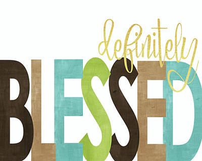 Definitely Blessed Poster by Alli Rogosich