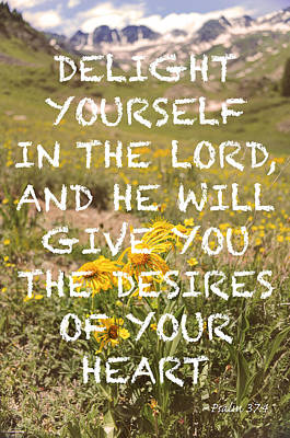 Delight Yourself In The Lord Poster by Aaron Spong