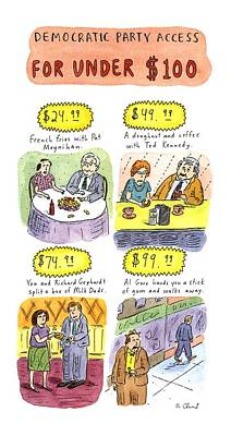 Democratic Party Access For Under $100 Poster by Roz Chast