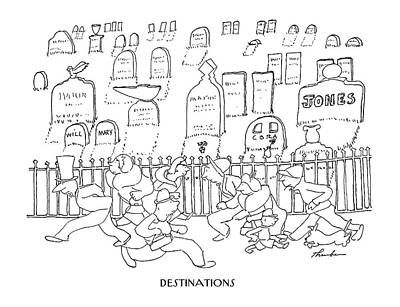 Destinations Poster by James Thurber
