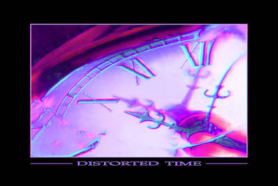 Distorted Time Poster by Mike McGlothlen