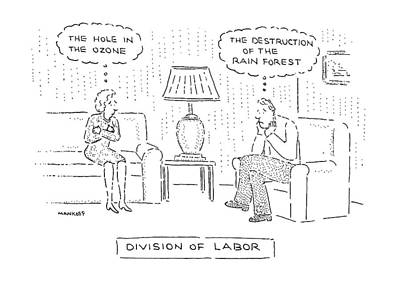 Divison Of Labor Poster by Robert Mankoff